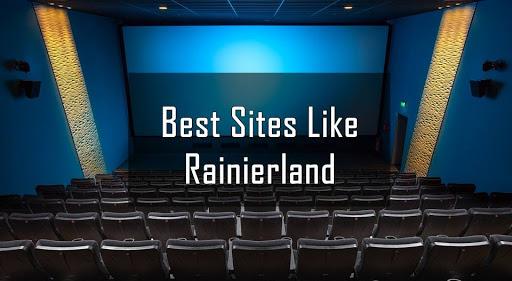 Best Alternatives Sites 2020 for Free Movie Watching Application- Rainierland